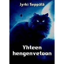 Yhteen hengenvetoon (Finnish Edition)