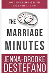 The Marriage Minutes: Make Your Marriage Better One Minute at a Time Paperback