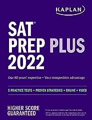 SAT Prep Plus 2022: 5 Practice Tests + Proven Strategies + Online + Video (Kaplan Test Prep)