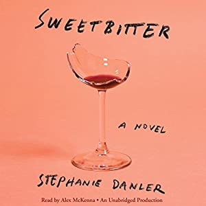 Sweetbitter Hörbuch