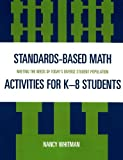Standards Based Math Activites for K-8 Students, Nancy Whitman, 1578864364