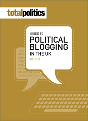 Book Total Politics Guide to Political Blogging 2010/11