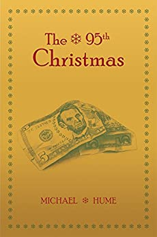 The 95th Christmas by [Hume, Michael]