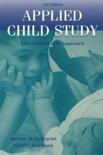 Applied Child Study: A Developmental Approach