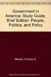 Goverment in America Brief Version (Study Guide)