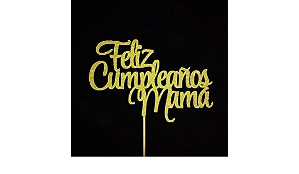 Amazon.com: Happy Birthday Mom Cake Topper, Feliz Cumpleaños ...