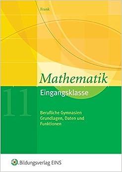 Mathematik plus. Eingangsklasse. Lehrbuch. by Claus-G??nter Frank (2005-10-31)