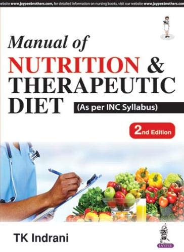 Manual Of Nutrition & Therapeutic Diet (As Per Inc Syllabus)