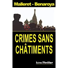 Crimes sans châtiments (Business Thriller) (French Edition)