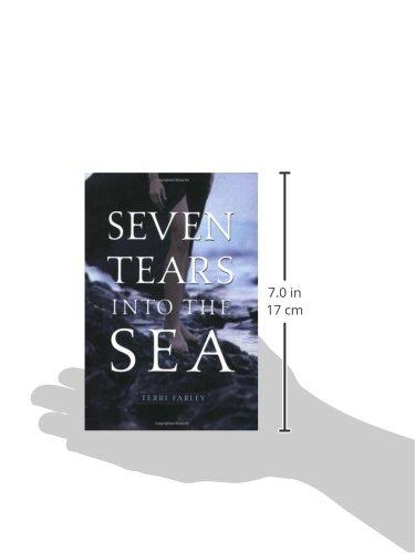 Seven Tears into the Sea