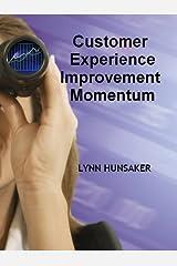 Customer Experience Improvement Momentum Kindle Edition