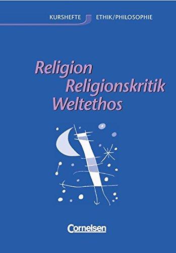 Kurshefte Ethik Philosophie   Westliche Bundesländer  Ethik Sekundarstufe II Ethik Religion Und Religionskritik