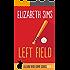 Left Field (Lillian Byrd Crime Series Book 5)