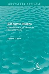 Economic Studies (Routledge Revivals): Contributions to the Critique of Economic Theory