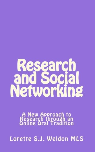 Download Research and Social Networking: A New Approach to Research through an Online Oral Tradition pdf