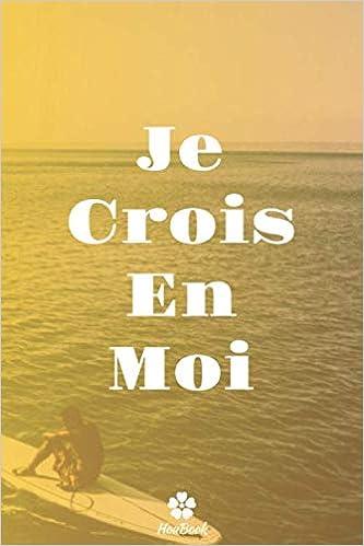 Je Crois En Moi Carnet De Notes Original Et Drole Citation De