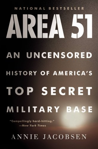 - Area 51: An Uncensored History of America's Top Secret Military Base