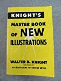 Knight's Master Book of New Illustrations, Andrew Knight, 0802816991