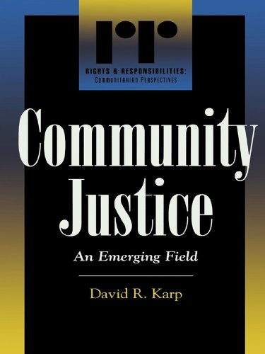 Community Justice: An Emerging Field (Rights & Responsibilities)