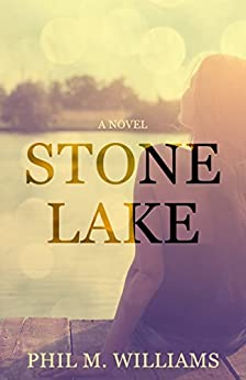 Stone Lake by [Williams, Phil M.]