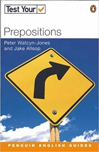 Test Your Prepositions (Penguin English): Peter Watcyn-Jones, Jake ...