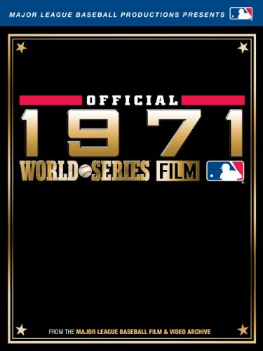 MLB Official 1971 World Series Film