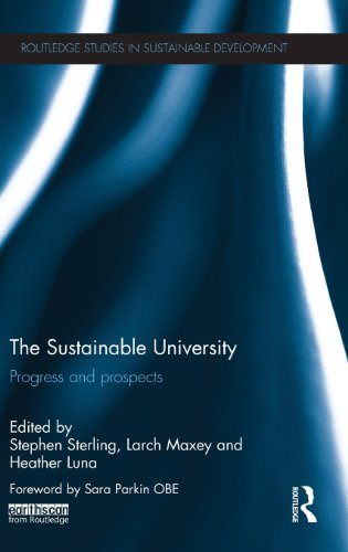 The Sustainable University: Progress and prospects (Routledge Studies in Sustainable Development)