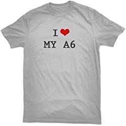 I LOVE MY A6 T-SHIRT, grey, by Bertie, free worldwide shipping