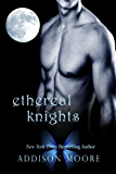 Ethereal Knights (A Celestra Companion Book 1)