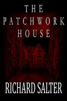 The Patchwork House by [Salter, Richard]