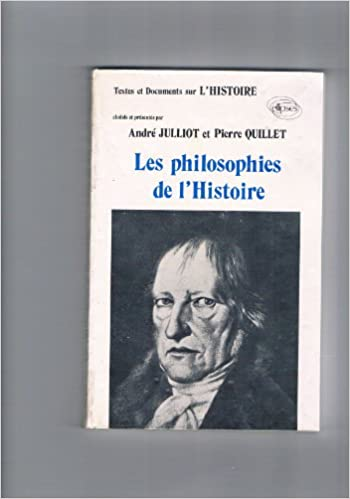 Livre gratuits en ligne Les philosophies de l'histoire pdf epub