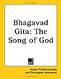 Bhagavad Gita: The Song of God
