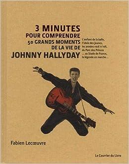 3 Minutes Pour Comprendre 50 Grands Moments De La Vie De