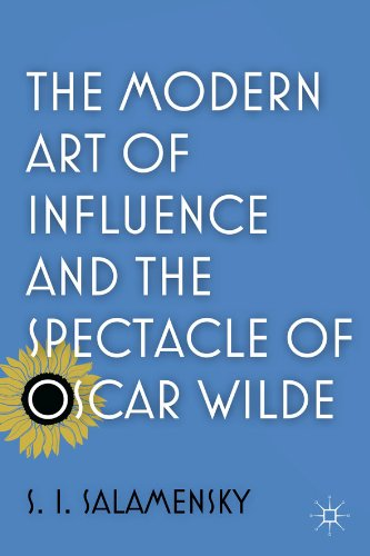Download The Modern Art of Influence and the Spectacle of Oscar Wilde Pdf