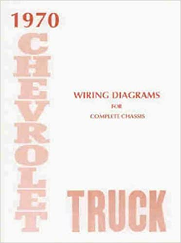1970 chevrolet truck, blazer, suburban & pickup complete 8 page set of  factory electrical wiring diagrams & schematics guide covers stake, panel,  van,