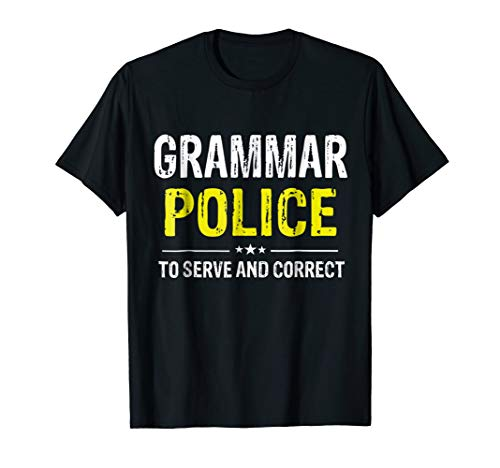 Grammar Police Women and Kids Funny Costume Idea T-Shirt -