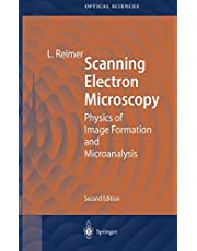 Scanning Electron Microscopy: Physics of Image Formation and Microanalysis