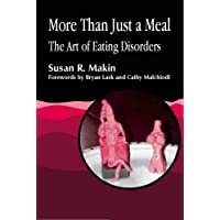 More Than Just a Meal: The Art of Eating Disorders