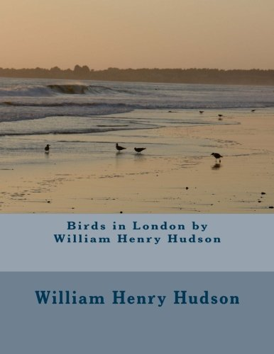 Birds in London by William Henry Hudson ebook