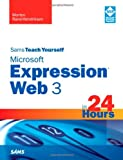 Microsoft Expression Web 3 in 24 Hours, Morten Rand-Hendriksen, 0672330644