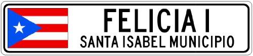 felicia-i-santa-isabel-municipio-puerto-rico-flag-city-sign-4x18-quality-aluminum-sign