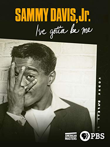 - American Masters: Sammy Davis Jr.: I've Gotta Be Me