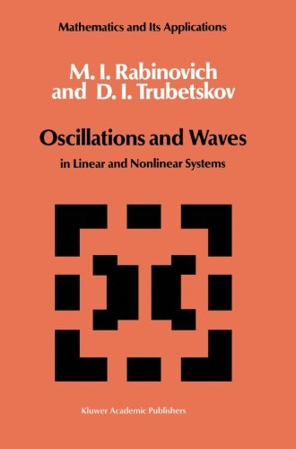 Oscillations and Waves: in Linear and Nonlinear Systems (Mathematics and its Applications)