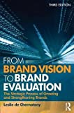 img - for [(From Brand Vision to Brand Evaluation: The Strategic Process of Growing and Strengthening Brands )] [Author: Leslie de Chernatony] [May-2010] book / textbook / text book