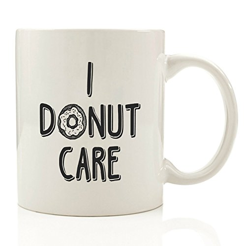 I Donut Care Funny Coffee Mug - Unique Christmas Present Idea for Men & Women, Him or Her - Best Office Cup & Birthday Gag Gift for Coworkers, Mom, Dad, Kids, Son, Daughter, Husband or Wife