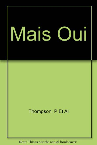 Mais Oui!: Introductory French And Francophone Culture (English and French Edition)