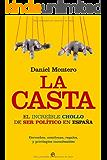 La casta autonómica (Actualidad (esfera)) eBook: Sandra
