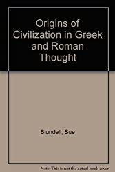 Origins of Civilization in Greek and Roman Thought