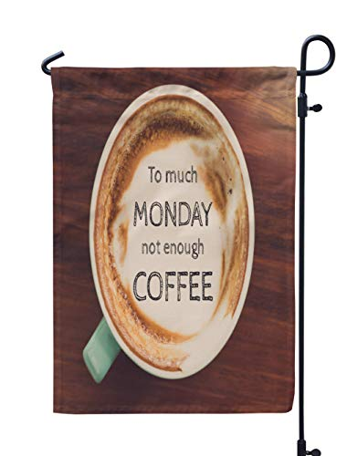 (Soopat Coffee Quote Seasonal Flag, Inspirational Quote Coffee Cup Wooden with Vintage Weatherproof Double Stitched Outdoor Decorative Flags for Garden Yard 12''L x 18''W Welcome Garden Flag)
