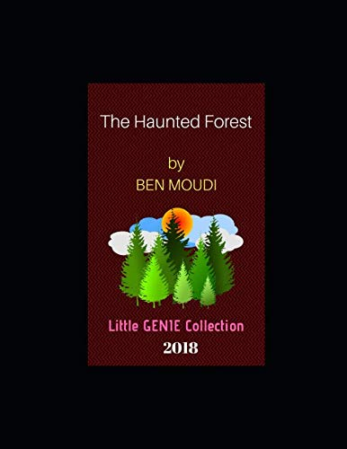 The Haunted Forest: Children's Tale  . (Little GENIE Collection)